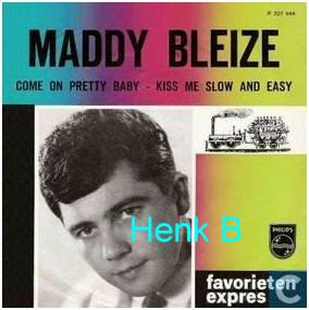 Maddy Bleize - Come On Pretty Baby - Kiss Me Slow And Easy